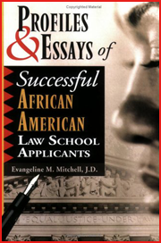 Profiles & Essays of  Successful African  American Law School  Admits