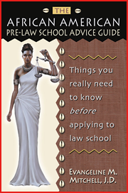 The African American  Pre-Law School  Advice Guide